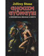 Ghouzm gyöngyei - Stone, Jeffrey