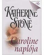 Caroline naplója - Stone, Katherine