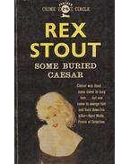 Some Buried Caesar - Stout, Rex