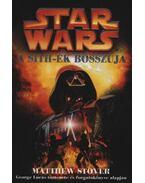 Star Wars - A Sith-ek bosszúja - Stover, Matthew