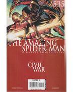 The Amazing Spider-Man No. 535. - Straczynski, Michael J., Garney, Ron
