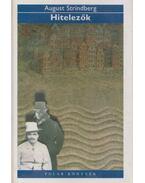 Hitelezők - Strindberg, August