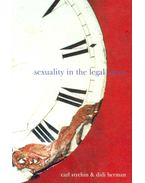 Sexuality in the Legal Arena - STYCHIN, CARL – HERMAN, DIDI