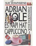 Adrian Mole és napi hat cappuccino - Sue Townsend
