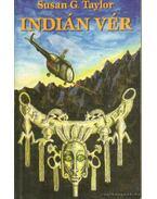 Indián vér - Susan G. Taylor