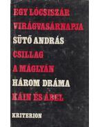 Három dráma (aláírt) - Sütő András