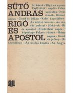 Rigó és apostol - Sütő András