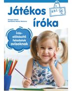 Játékos íróka - 5-6 éveseknek - Íráselőkészítő feladatok ovisoknak - Süveges Andrea, Szombatné Molnár Marianna