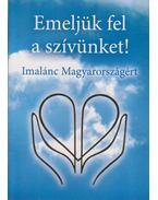 Emeljünk fel a szívünket! - Süveges Gergő, Süveges Margit