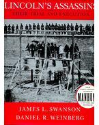 Lincoln's Assassins - SWANSON, JAMES L, - WEINENBERG, DANIEL R,