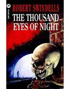 The Thousand Eyes of Night - SWINDELS, ROBERT