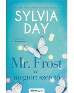 Mr. Frost a megtört szerető - Sylvia Day