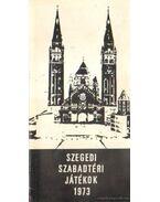 Szegedi Szabadtéri Játékok 1973. - Sz. Simon István