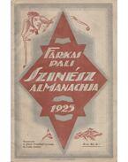 Szinész Almanach 1925. - Farkas Pál