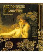 Art Nouveau in Hungary - Szabadi Judit