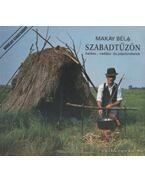 Szabadtűzön - Makay Béla