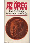 Az öreg - Szabó Ágnes, Gabanecz Béla