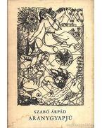 Aranygyapjú - Szabó Árpád