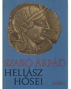 Hellász hősei - Szabó Árpád