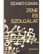 Zene és szolgálat - Szabó Csaba