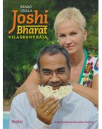 Joshi Bharat világkonyhája - Szabó Csilla, Bharat, Joshi