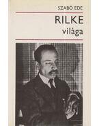 Rilke világa - Szabó Ede