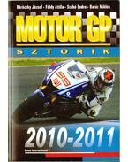 Motor GP sztorik 2010-2011 - Szabó Endre, Földy Attila, Baráz Miklós, Böröczky József