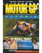 Motor GP Sztorik 2011-2012 - Szabó Endre, Földy Attila, Baráz Miklós