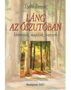 Láng az őszutóban (dedikált) - Szabó Ferenc