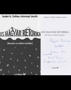Kis magyar retorika (dedikált) - Szabó G. Zoltán, Szörényi László