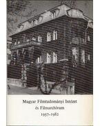 Magyar Filmtudományi Intézet és Filmarchívum 1957-1982 - Szabó György