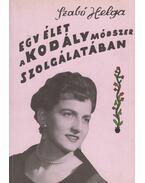 Egy élet a Kodály módszer szolgálatában - Szabó Helga