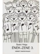 Ének-zene 3. - Szabó Helga