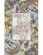 A tarot regénye - Szabó Illés