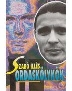 Ordaskölykök (dedikált) - Szabó Illés