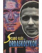 Ordaskölykök - Szabó Illés
