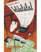 Telitalálat (Dedikált) - Szabó Illés