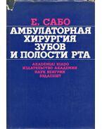 Аmbuláns szájsebészet (orosz) - Szabó Jenő