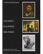 Courbet, Daumier, Meunier - Szabó Júlia