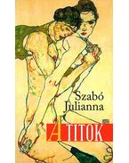 A titok - Szabó Julianna