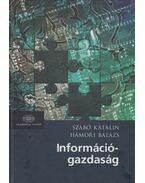Információgazdaság - Szabó Katalin, Hámori Balázs