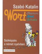 Wort Stamm Spiel Schatz - Szabó Katalin