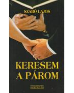 Keresem a párom - Szabó Lajos