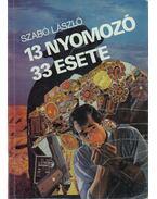 13 nyomozó 33 esete - Szabó László