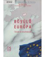 Bővülő Európa 2004/1 - Szabó László, Horváth Zoltán, Zádor Márta, Muszély György