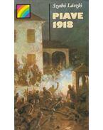 Piave 1918 - Szabó László