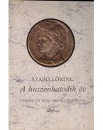 A huszonhatodik év - Szabó Lőrinc