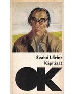 Káprázat - Szabó Lőrinc