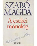 A csekei monológ - Szabó Magda