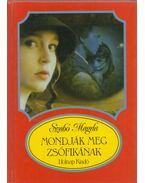 Mondják meg Zsófikának - Szabó Magda